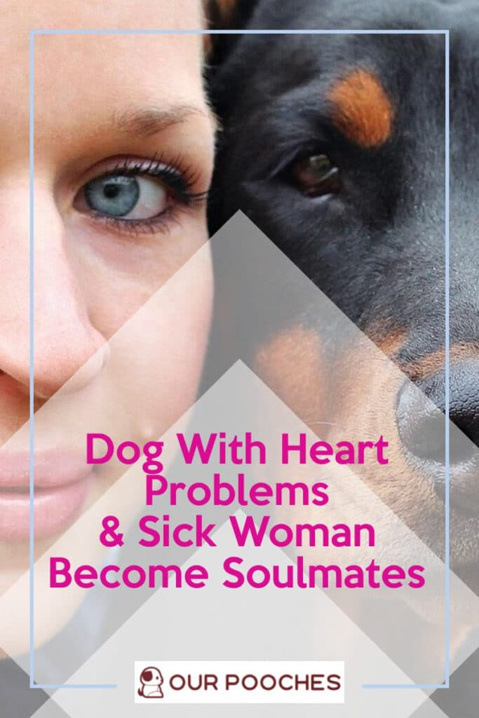 Dog With Heart Problems and Sick Woman Become Soulmates